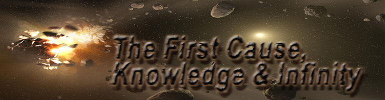 First Cause, Knowledge & Infinity