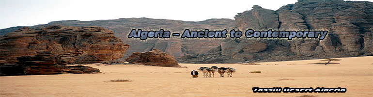 Algeria – Ancient to Contemporary