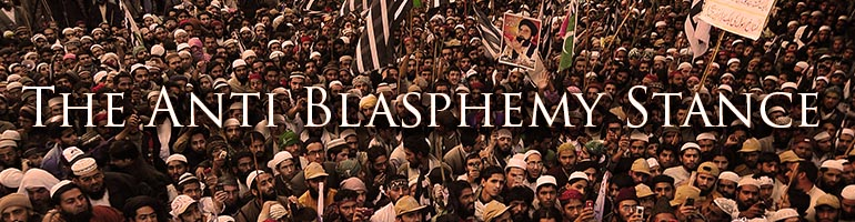 The Anti Blasphemy Stance