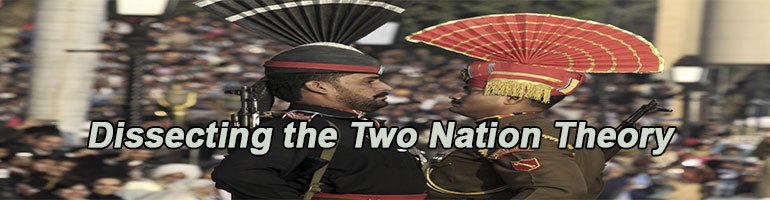 Dissecting the Two Nation Theory