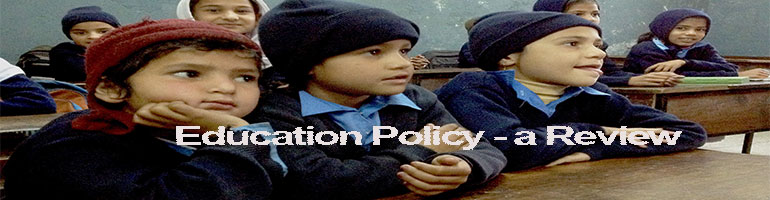 Education Policy - a Critical Review