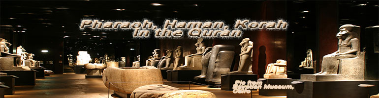 Pharaoh, Haman, Korah - In the Quran