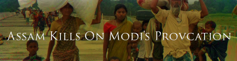 Assam Kills on Modi's Provocation