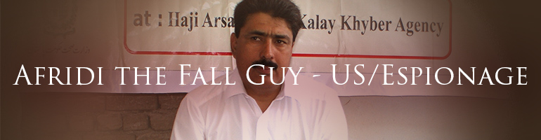 Afridi the Fall Guy - US/Espionage