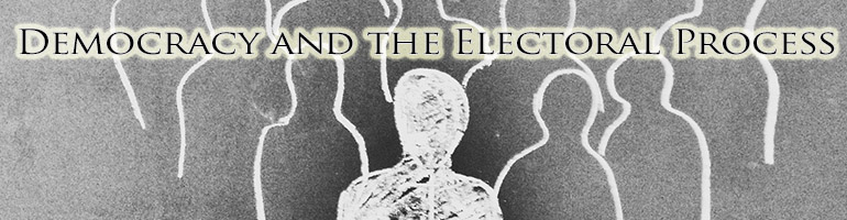 Democracy and the Electoral Process